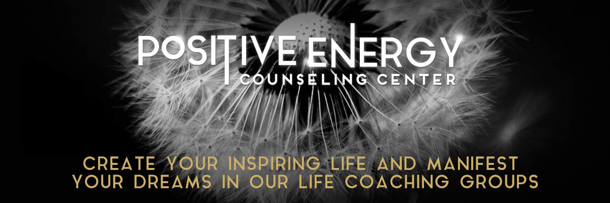 Become Your Highest, Most Amazing Self In Our Positive Energy Life Coaching Groups