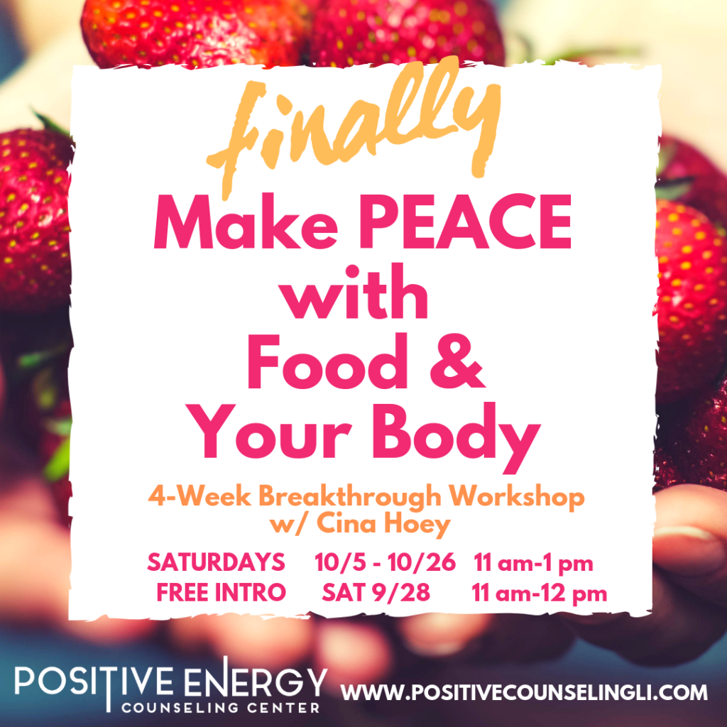 Finally Make Peace with Food & Your Body - FREE @ Positive Energy Counseling Center