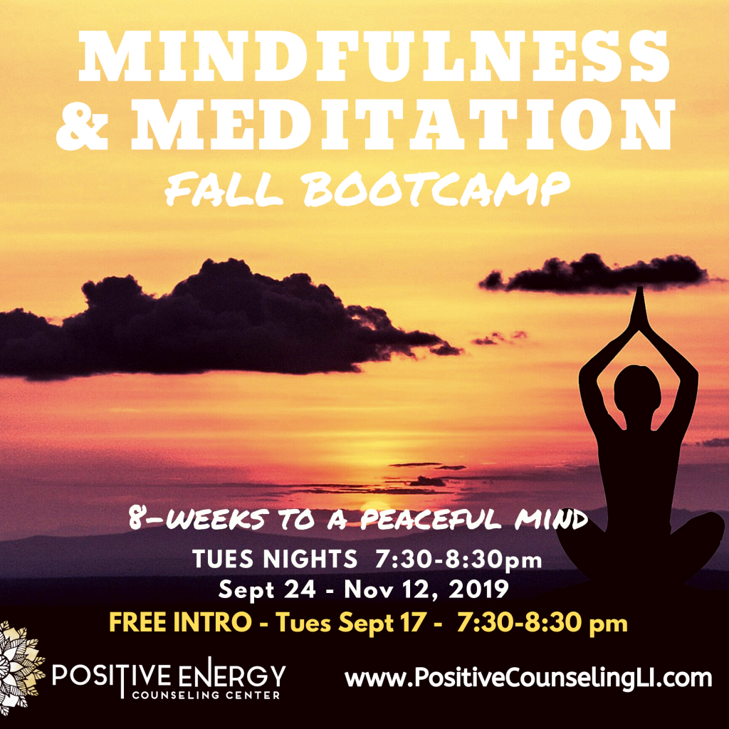 Mindfulness & Meditation Fall Bootcamp @ Positive Energy Counseling Center