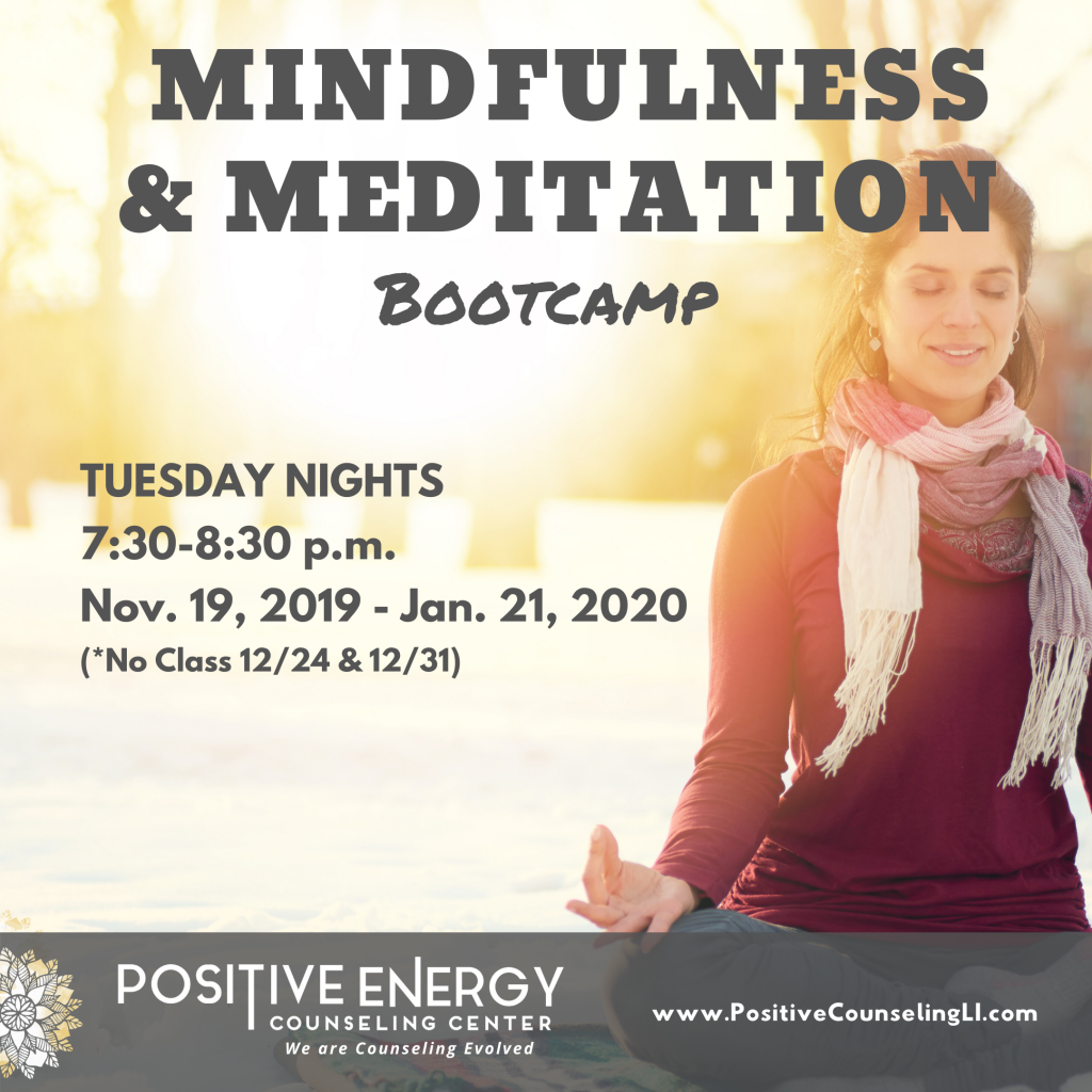 Meditation & Mindfulness Winter Bootcamp @ Positive Energy Counseling Center